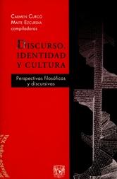 Discurso, identidad y cultura. Perspectivas filosóficas y discursivas