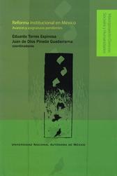 Reforma institucional en México. Avances y asignaturas pendientes