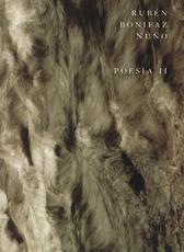 Rubén Bonifaz Nuño. Antología general poesía II