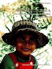Adivinos del agua. Los itzaes en los discursos de identidad en Petén Central