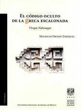 El código oculto de la greca escalonada Tloque Nahuaque