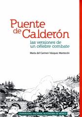 Puente de Calderón. Las versiones de un célebre combate