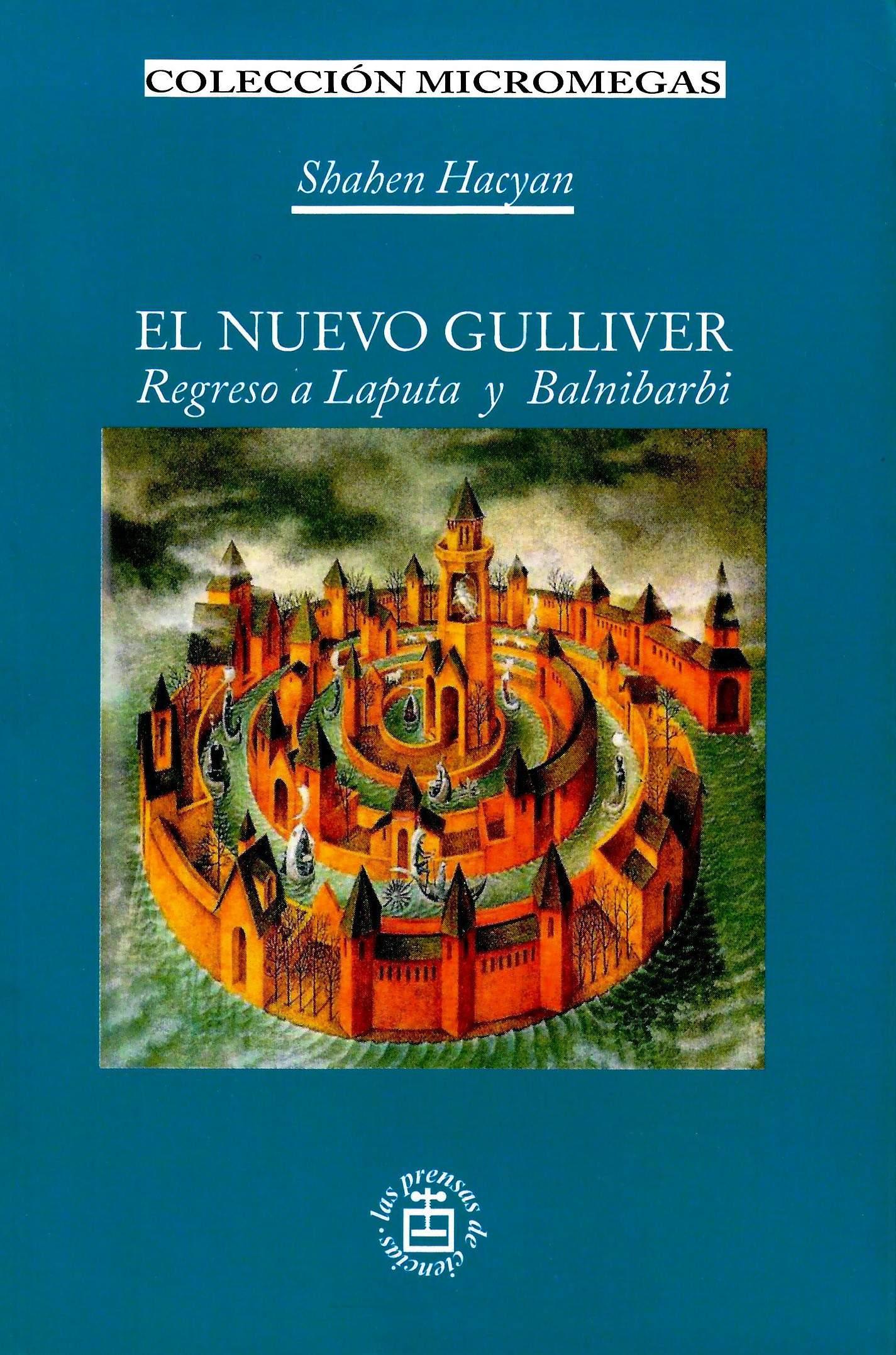 El nuevo Gulliver. Regreso a Laputa y Balnibarbi