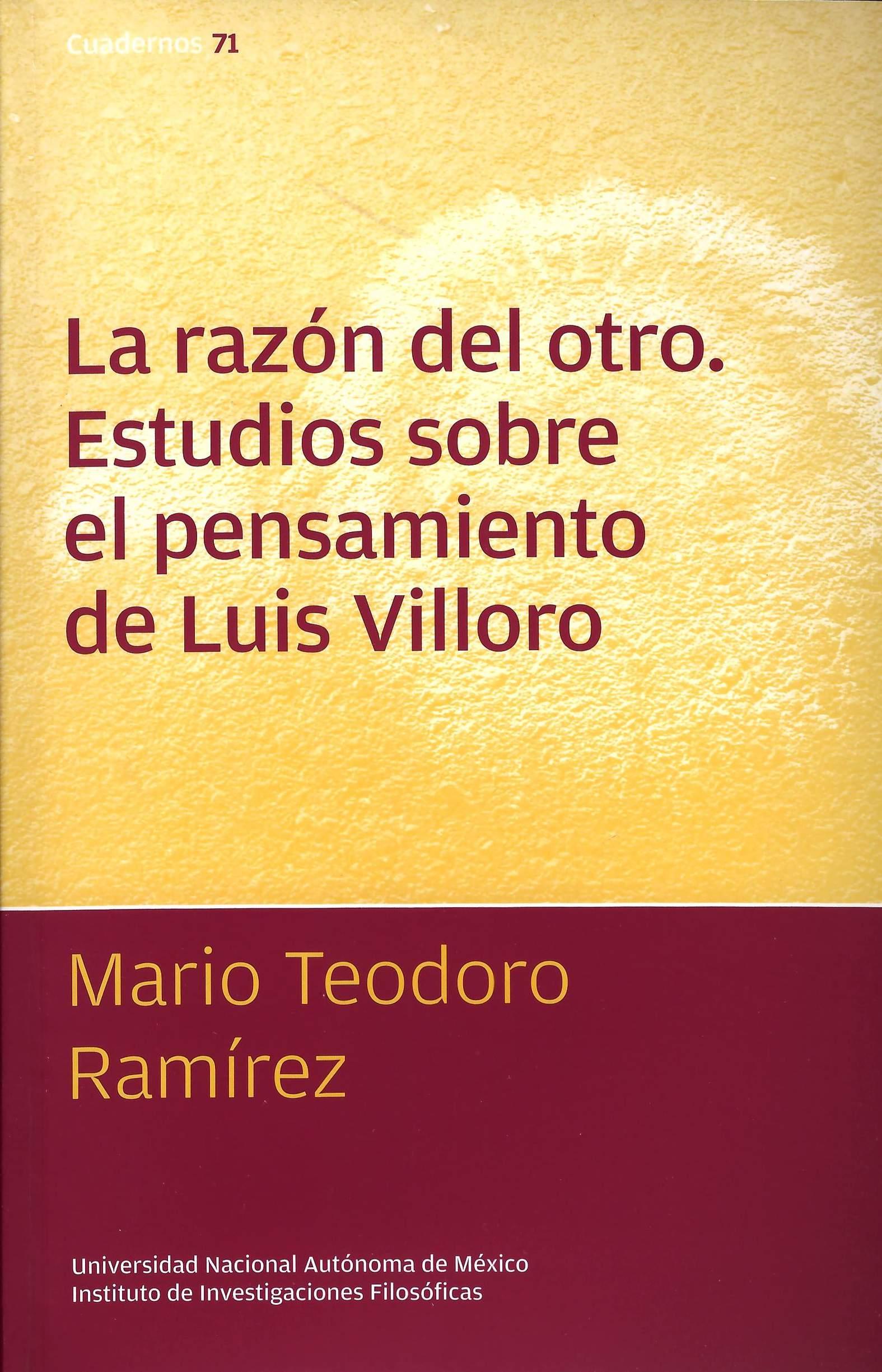 La razón del otro: estudios sobre el pensamiento de Luis Villoro