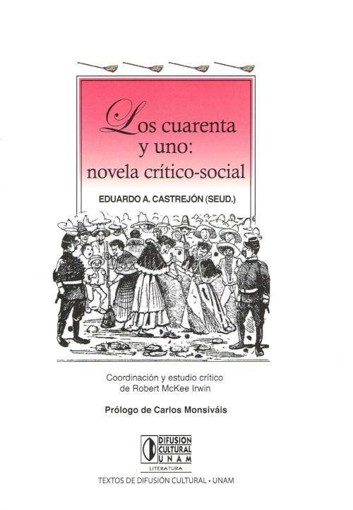 Los cuarenta y uno: novela crítico-social