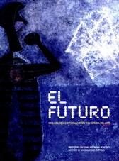 XXXI Coloquio Internacional de Historia del Arte. El futuro