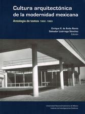Cultura arquitectónica de la modernidad mexicana