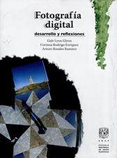 Fotografía digital: desarrollo y reflexiones
