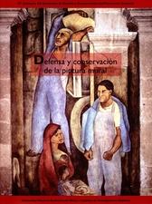16° Coloquio del Seminario de Estudio y Conservación del Patrimonio Cultural. Defensa y conservación de la pintura mural