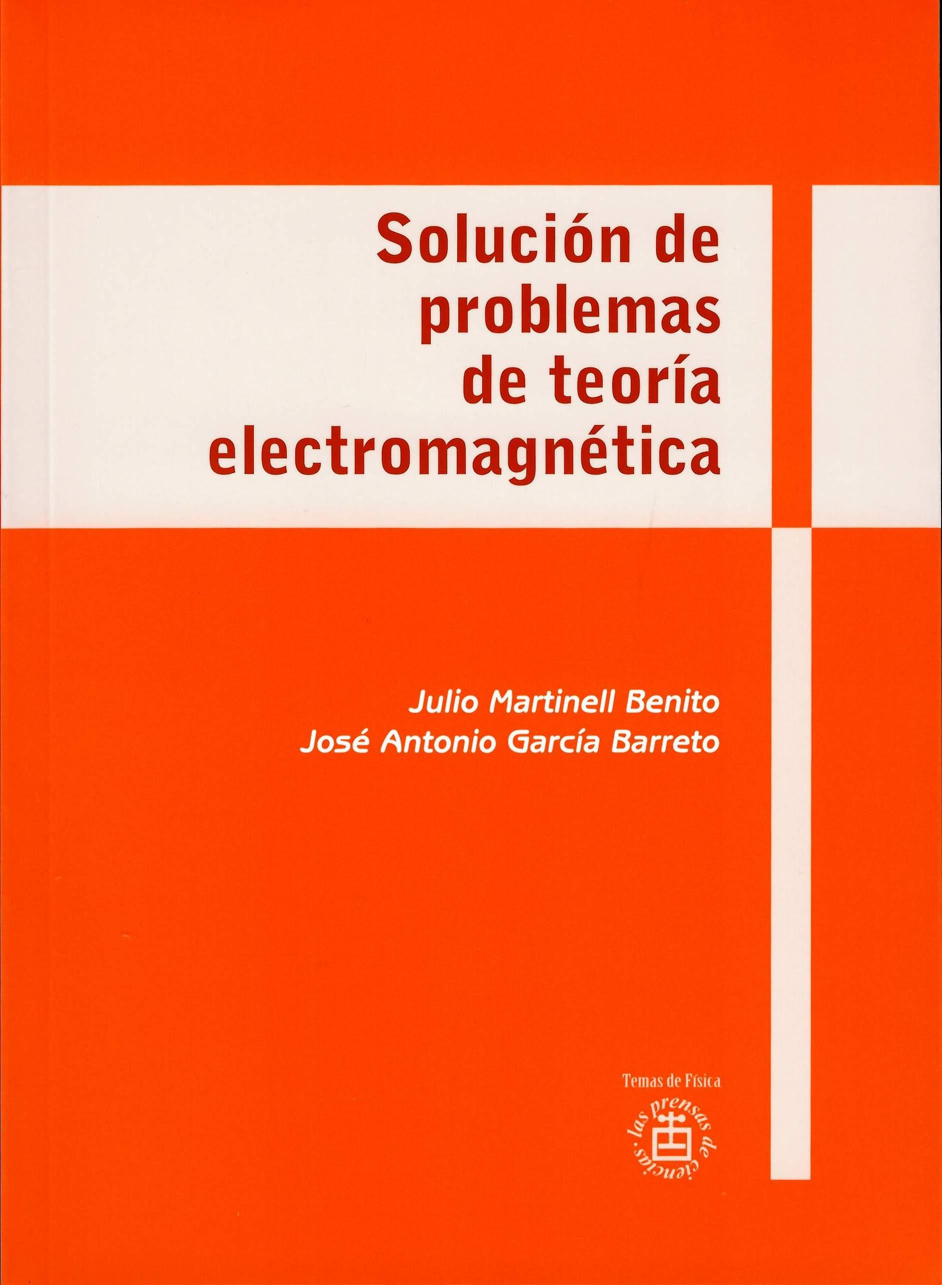 Solución de problemas de teoría electromagnética