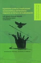 Expresiones jurídicas e implicaciones socioeconómicas del fenómeno migratorio en tiempos de la