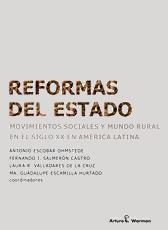 Reformas del estado. Movimientos sociales y mundo rural en el siglo XX en América Latina