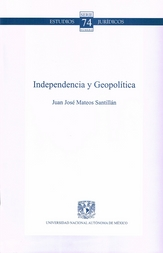 Independencia y geopolítica