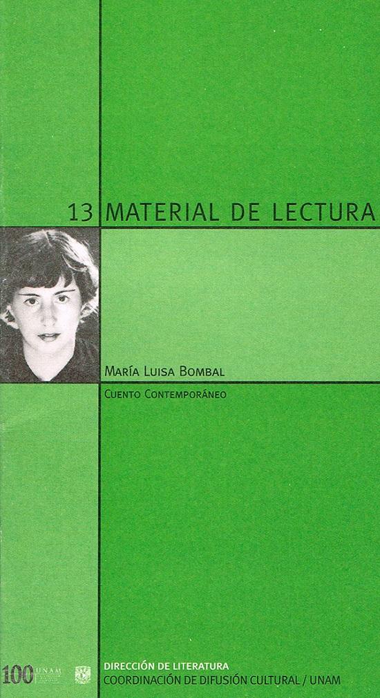 Material de lectura serie. María Luisa Bombal. Cuento contemporáneo No. 13