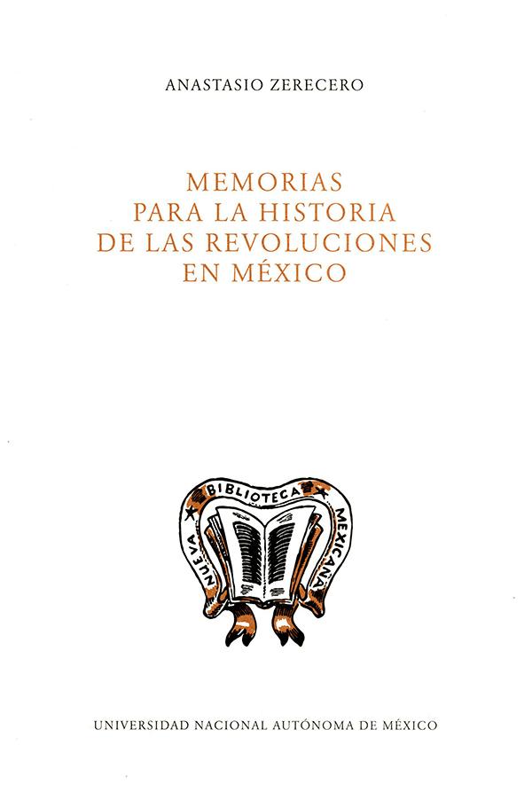 Memorias para la historia de las revoluciones en México