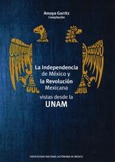La Independencia de México y la Revolución mexicana