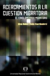Acercamientos a la cuestión migratoria. El conglomerado migratorio