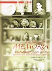 Las vitrinas de la memoria, los entresijos del olvido. Coleccionismo e invención de memoria