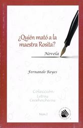 ¿Quién mató a la maestra Rosita?
