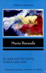 El mar insuficiente. Poesía (1989-2009)