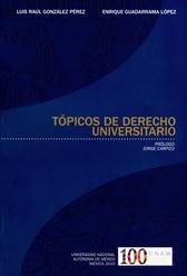Tópicos de derecho universitario