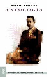 Manuel Toussaint. Antología
