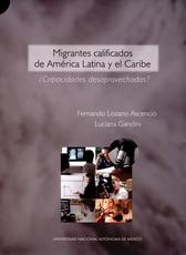 Migrantes calificados de América Latina y el Caribe