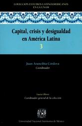 Capital, crisis y desigualdad en América Latina