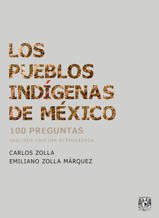 Los pueblos indígenas de México. 100 preguntas