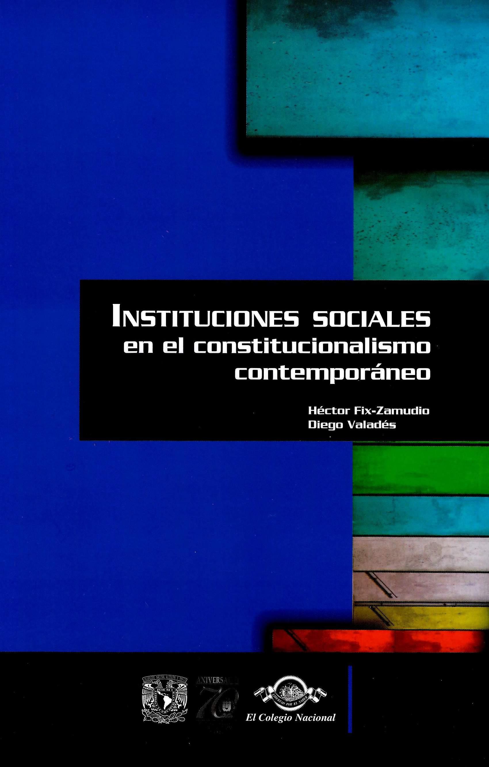 Instituciones sociales en el constitucionalismo contemporáneo