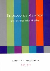 El disco de Newton. Diez ensayos sobre el color