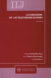 La concesión de las telecomunicaciones