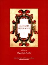 Cantares mexicanos. Vol. I  Estudios y Vol. II (Tomos 1 y 2)