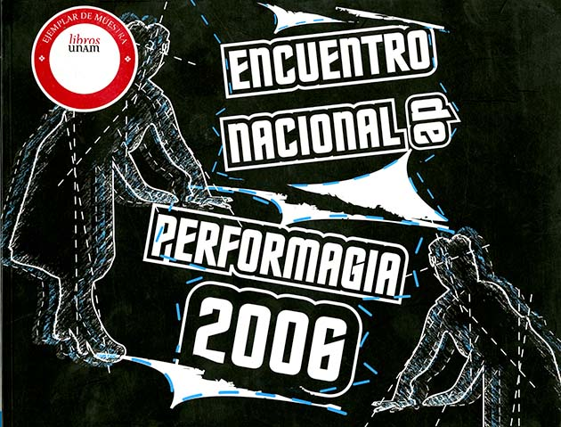 Encuentro Nacional de Performagia 2006 No. 4