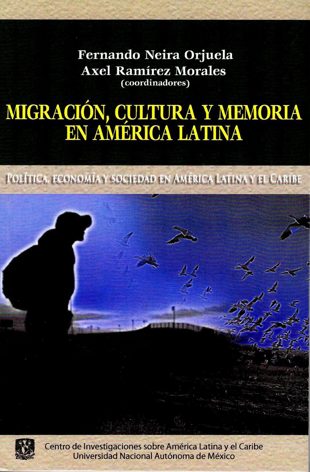 Migración, cultura y memoria en América Latina