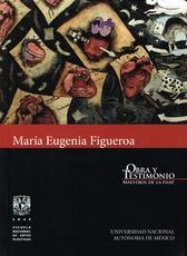 María Eugenia Figueroa, Obra y testimonio