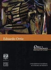 Eduardo Ortiz, Obra y testimonio