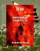 El 68 conspiración comunista