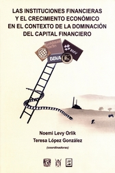 Las instituciones financieras y el crecimiento económico en el contexto de la dominación del capital financiero