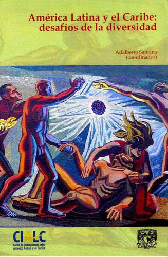 América Latina y el Caribe: desafios de la diversidad
