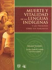 Muerte y vitalidad de lenguas indígenas y las presiones sobre sus hablantes