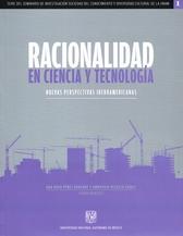 Racionalidad en ciencia y tecnología: nuevas perspectivas iberoamericanas