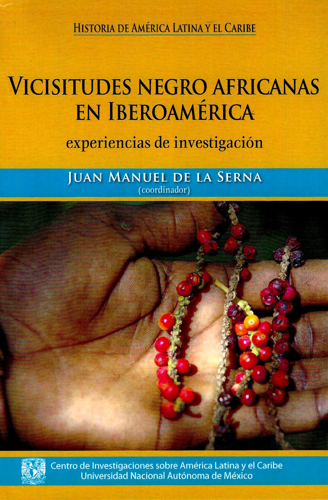 Vicisitudes negro africanas en Iberoamérica. experiencias de investigación