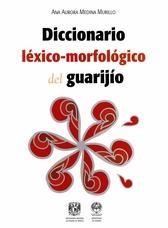 Diccionario léxico-morfológico del guarijío