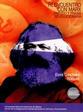 Reencuentro con Marx: partido y praxis revolucionaria