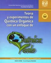 Teoría y experimentos de química orgánica con un enfoque de química verde