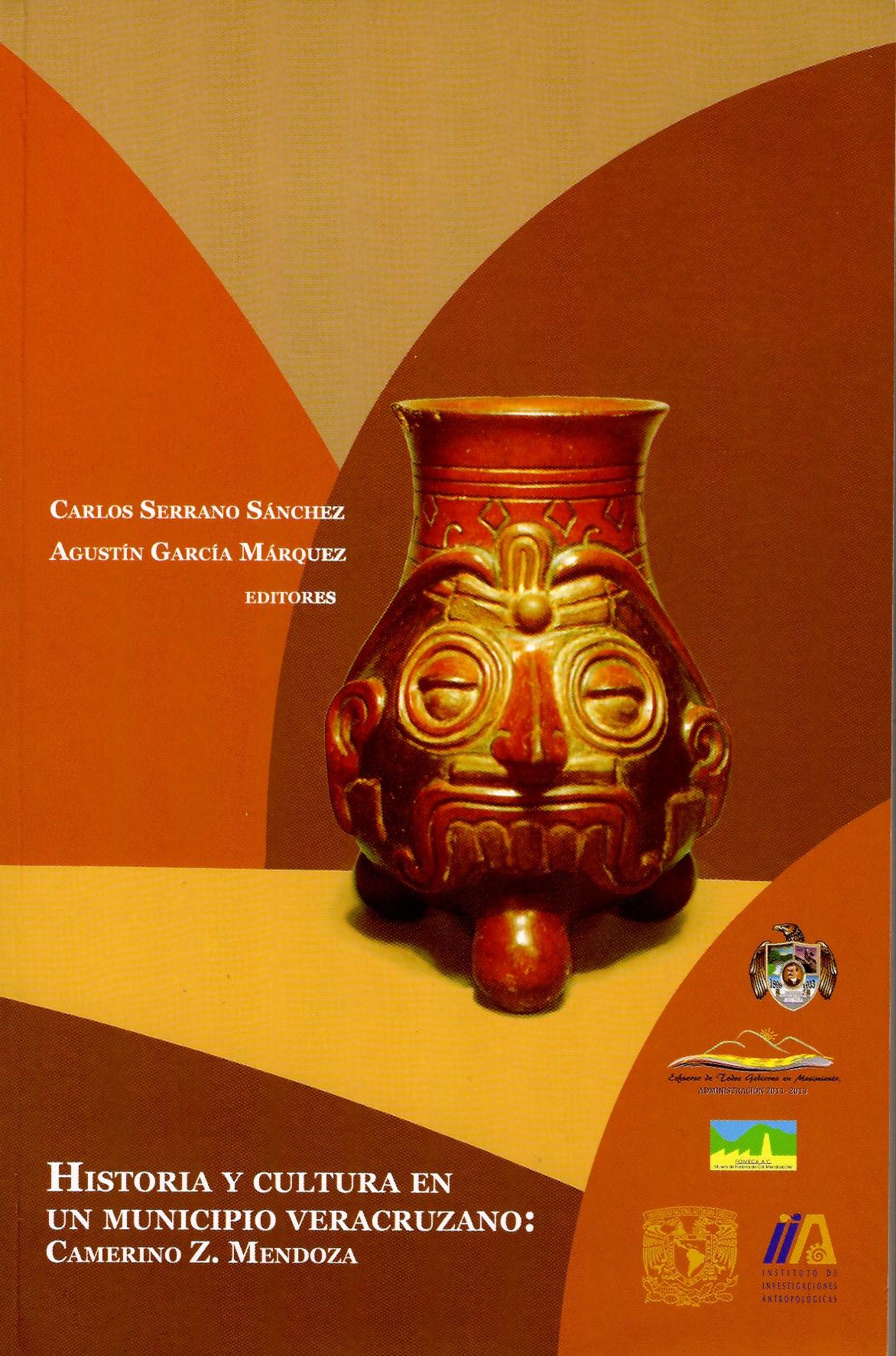 Historia y cultura en un municipio veracruzano: Camerino Z. Mendoza