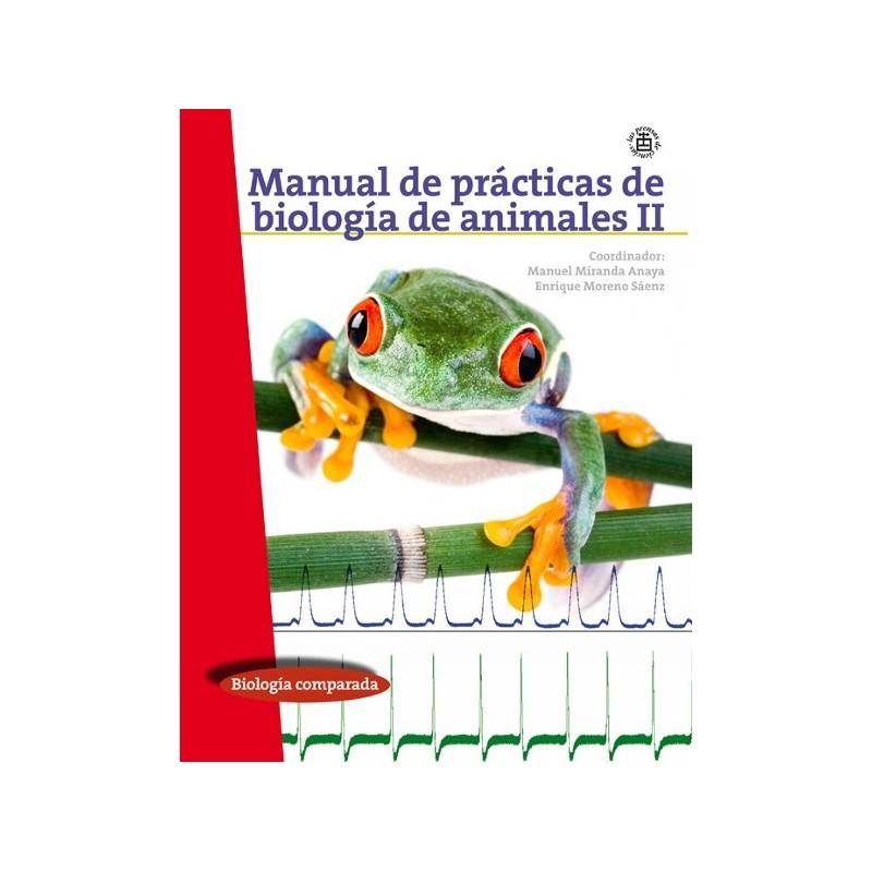 Manual de prácticas de biología de animales II