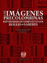 Las imágenes precolombinas, reflejo de saberes