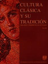 Cultura clásica y su tradición: balance y perspectivas actuales